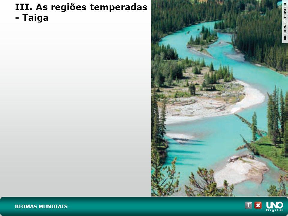 III. As regiões temperadas – Pradaria e estepe GARY YIM/SHUTTERSTOCK BIOMAS MUNDIAIS