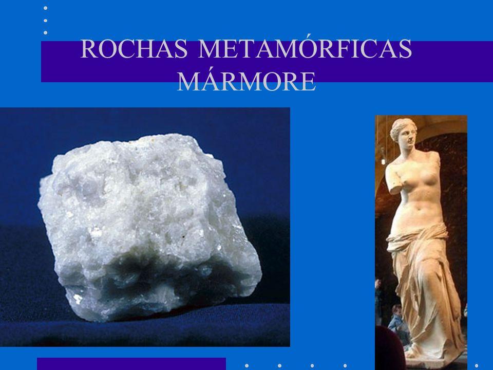 ROCHAS METAMÓRFICAS MÁRMORE