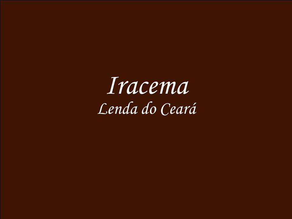 Iracema Lenda do Ceará