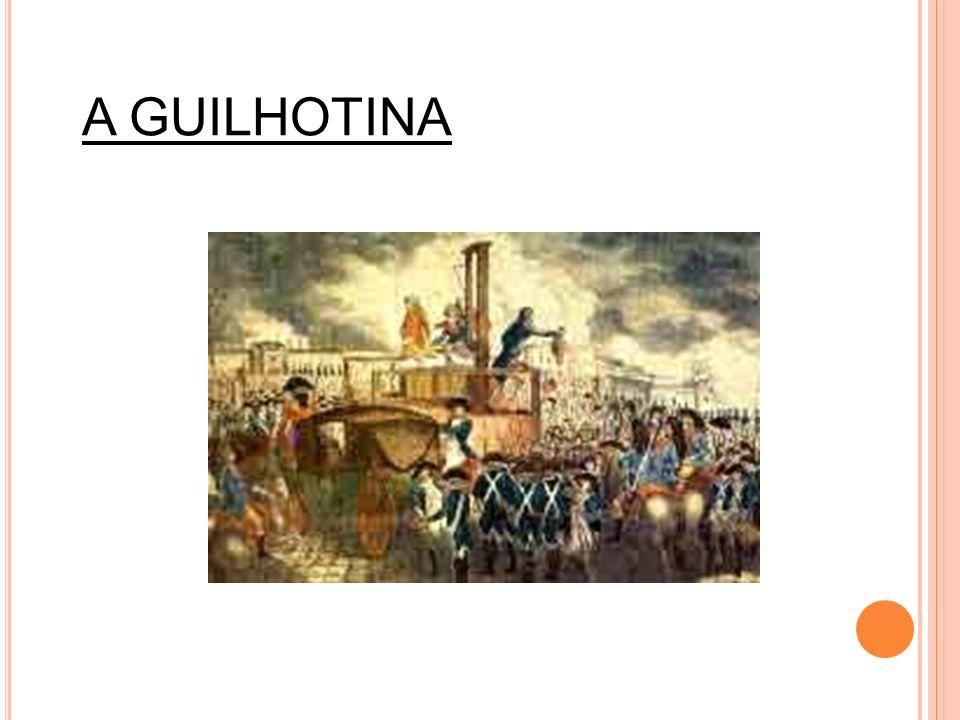 A GUILHOTINA