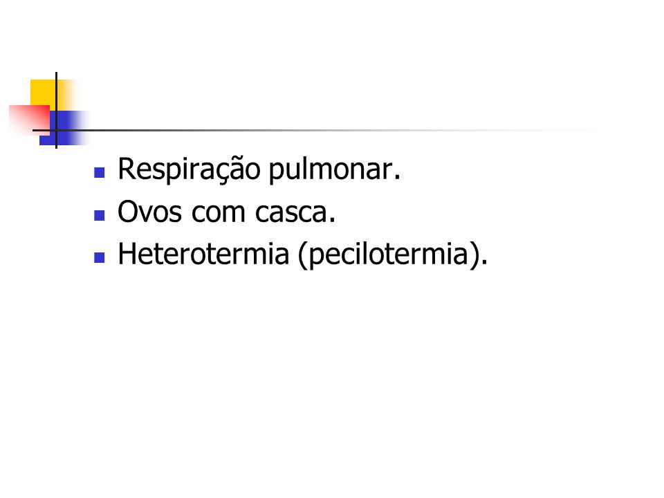 Reprodução Sexuada com fecundação interna, desenvolvimento externo (ovos) e direto (sem larvas).