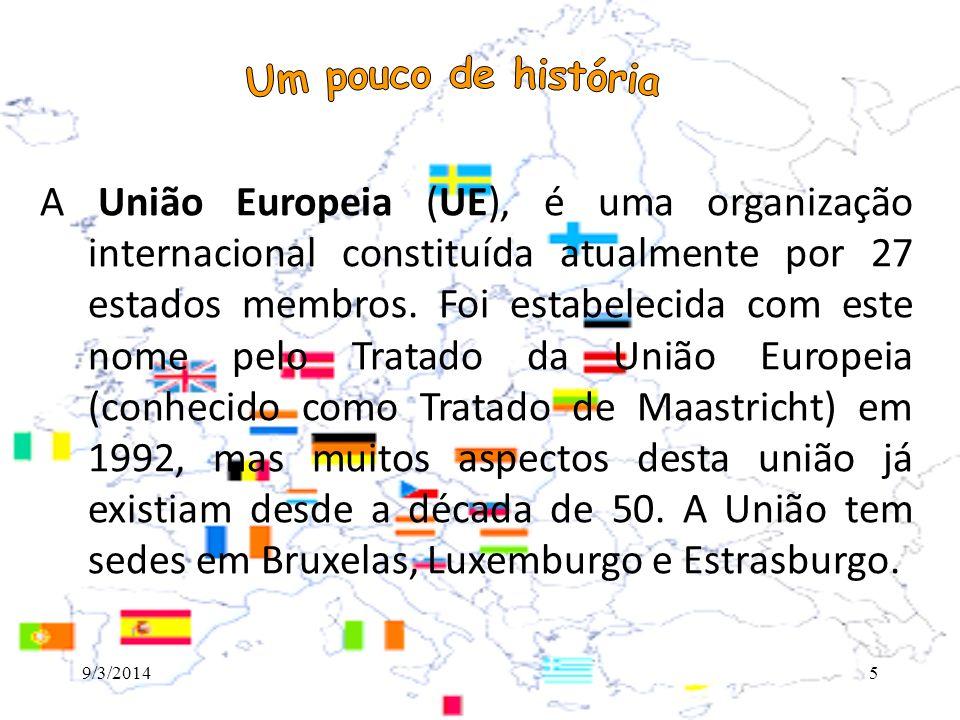 O surgimento da União Europeia como conhecida nos dias de hoje assenta-se nas três Comunidades Europeias, todas elas dotadas de personalidade e capacidade jurídica internacional 9/3/20146