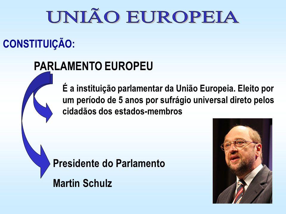 É a instituição parlamentar da União Europeia. Eleito por um período de 5 anos por sufrágio universal direto pelos cidadãos dos estados-membros Presid