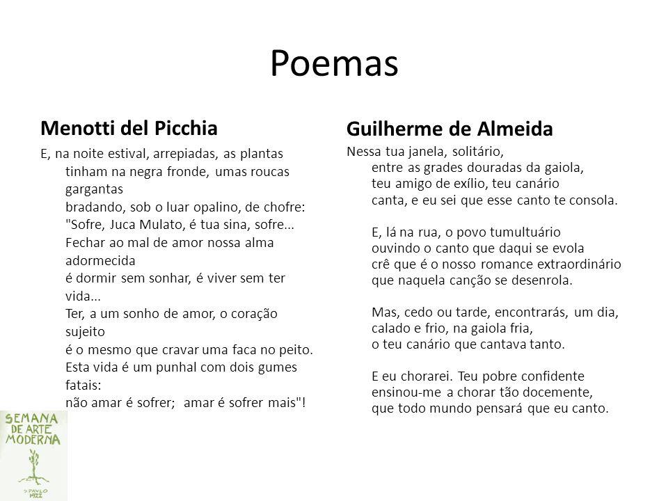 Poemas Menotti del Picchia Guilherme de Almeida E, na noite estival, arrepiadas, as plantas tinham na negra fronde, umas roucas gargantas bradando, so