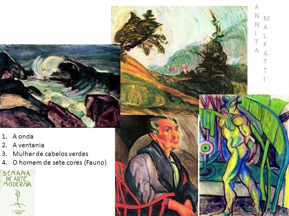 Pintura 1.A onda 2.A ventania 3.Mulher de cabelos verdes 4.O homem de sete cores (Fauno) MALFATTIMALFATTI ANNITAANNITA