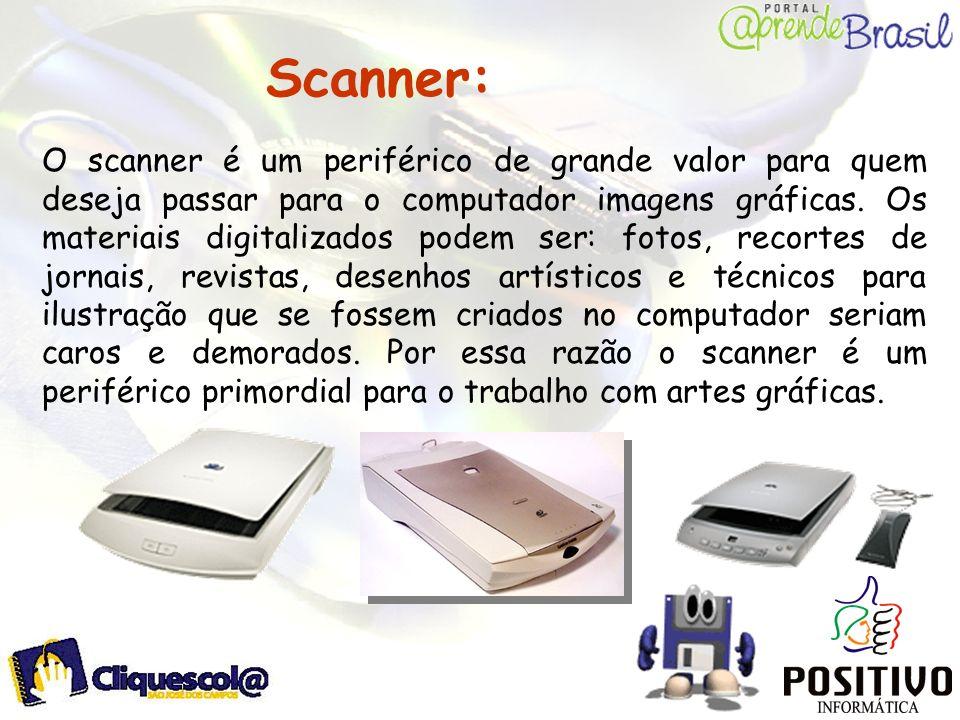 Scanner: O scanner é um periférico de grande valor para quem deseja passar para o computador imagens gráficas. Os materiais digitalizados podem ser: f