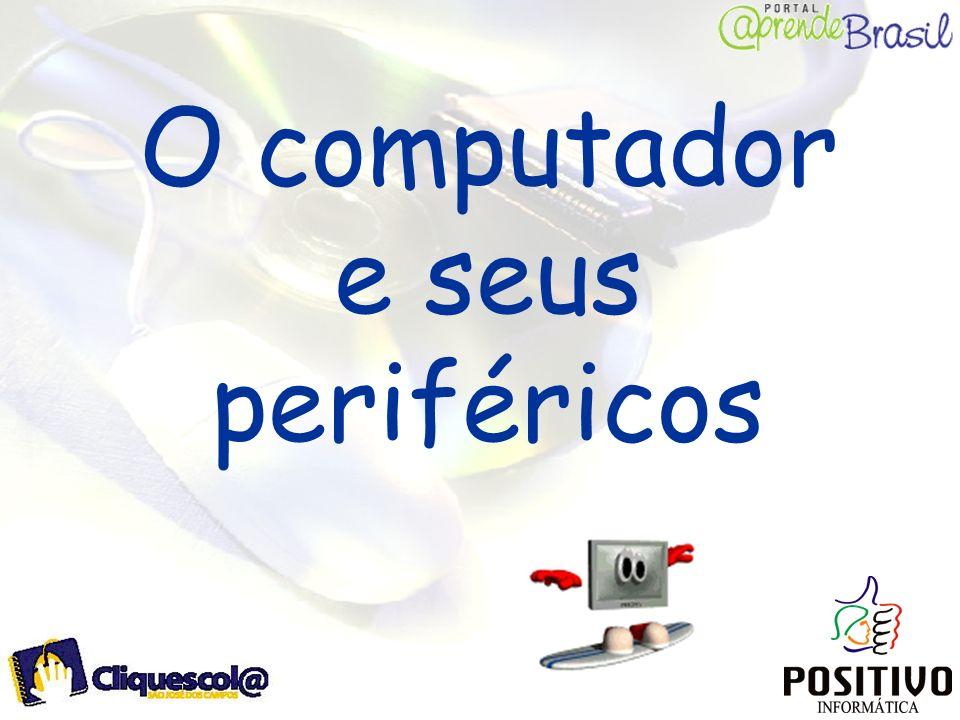 O computador e seus periféricos