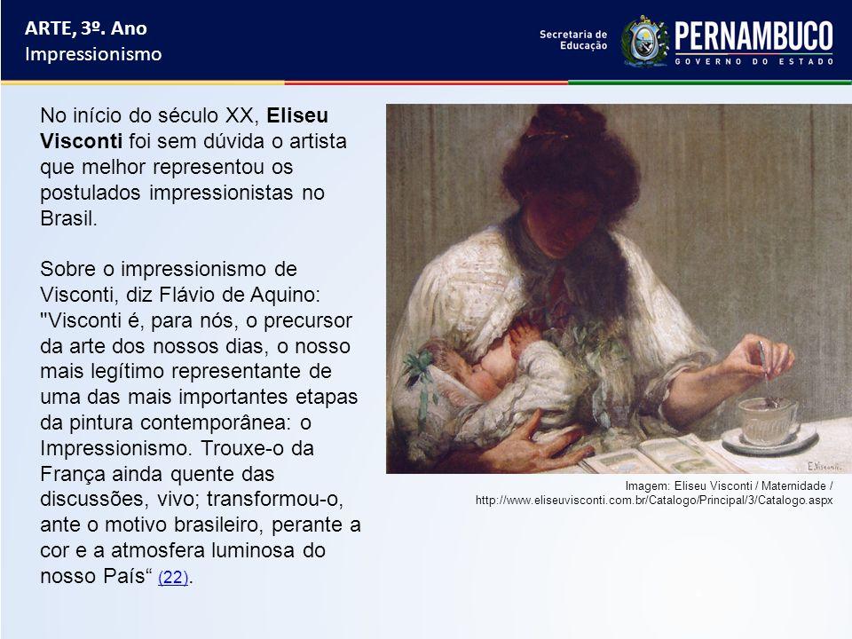 No início do século XX, Eliseu Visconti foi sem dúvida o artista que melhor representou os postulados impressionistas no Brasil. Sobre o impressionism