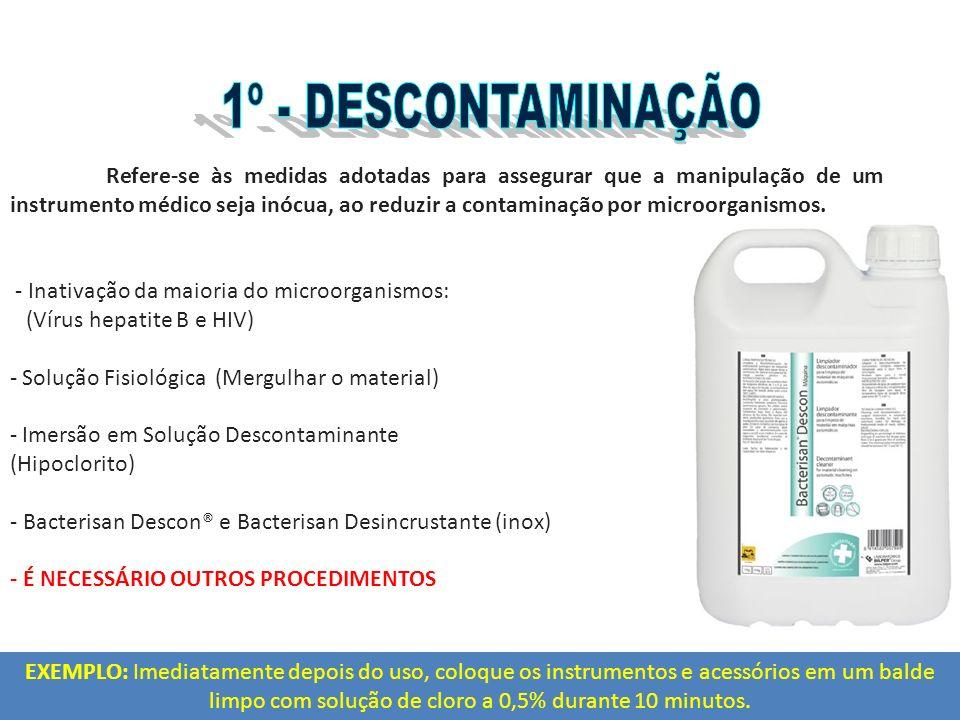 Refere-se às medidas adotadas para assegurar que a manipulação de um instrumento médico seja inócua, ao reduzir a contaminação por microorganismos. -