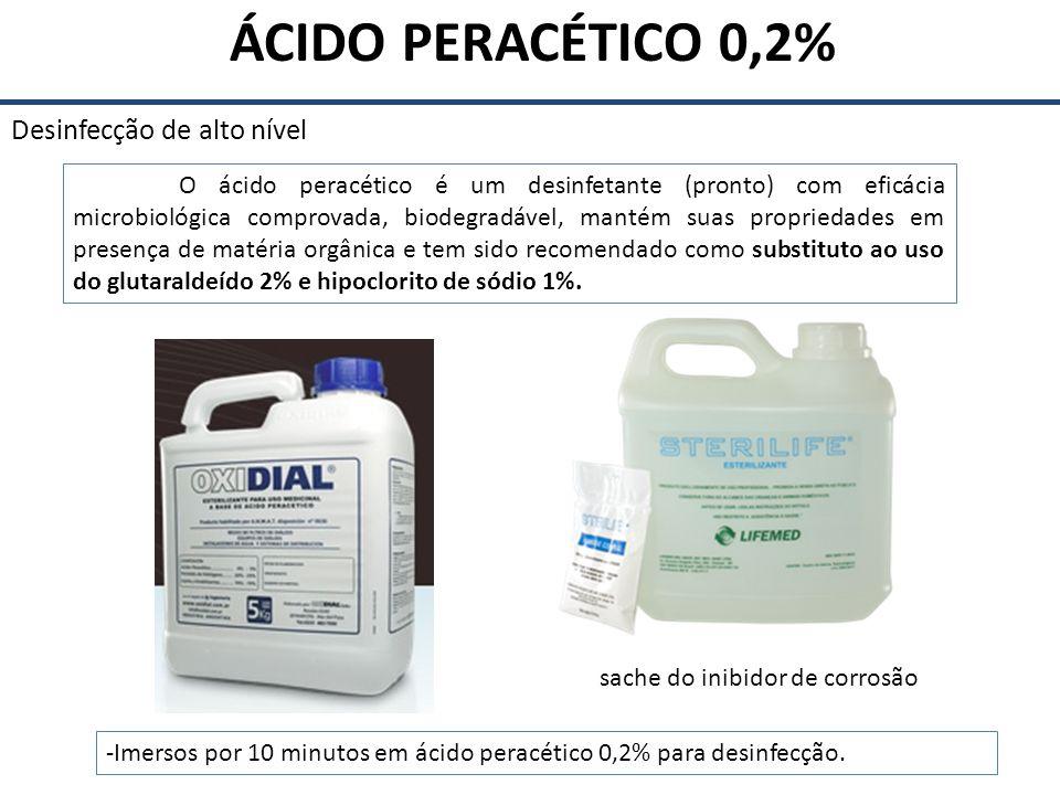 ÁCIDO PERACÉTICO 0,2% Desinfecção de alto nível O ácido peracético é um desinfetante (pronto) com eficácia microbiológica comprovada, biodegradável, m