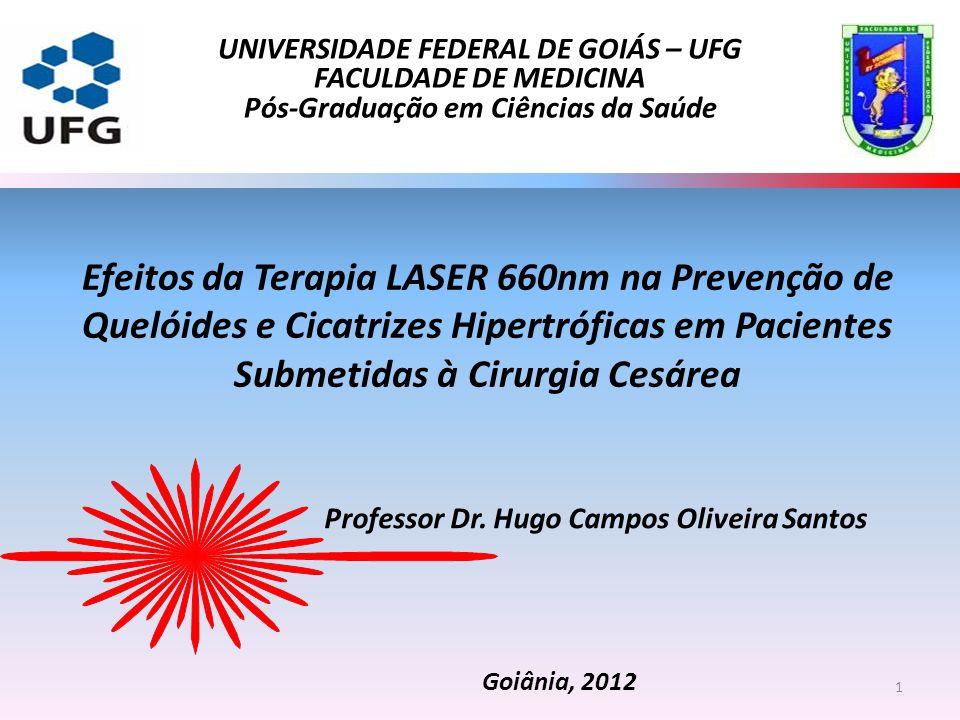 Efeitos da Terapia LASER 660nm na Prevenção de Quelóides e Cicatrizes Hipertróficas em Pacientes Submetidas à Cirurgia Cesárea Professor Dr. Hugo Camp