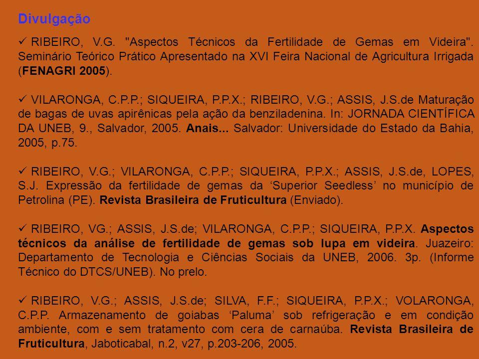Divulgação RIBEIRO, V.G. Aspectos Técnicos da Fertilidade de Gemas em Videira .