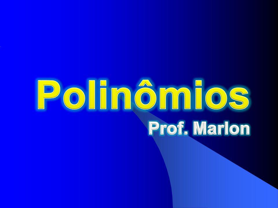 Dados um número natural n e os números complexos a n, a n 1, a n 2,..., a 2, a 1, a 0, denomina-se função polinomial, ou simplesmente, polinômio em C a função dada por: para todo x C.