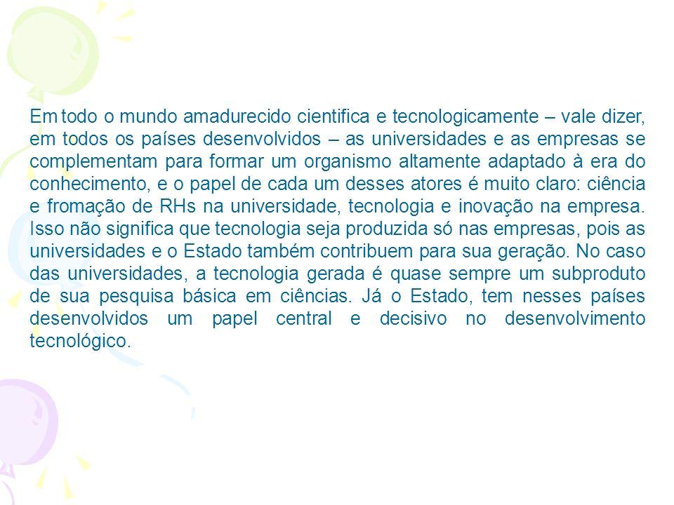 A inclusão de ciência na vida dos países latino-americanos, e um desempenho mais satisfatório em tecnologia e inovação, requerem um conjunto de ações consistentes e até mesmo uma mudança de postura da sociedade e do Estado diante desse desafio.