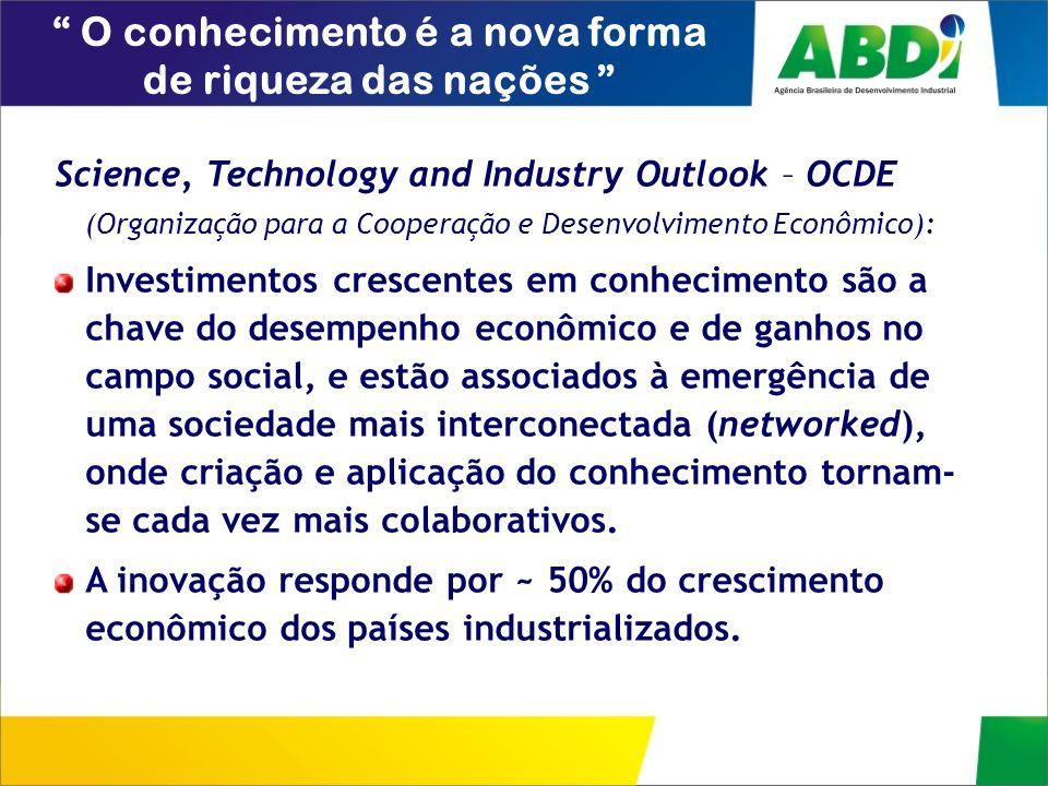Science, Technology and Industry Outlook – OCDE (Organização para a Cooperação e Desenvolvimento Econômico): Investimentos crescentes em conhecimento