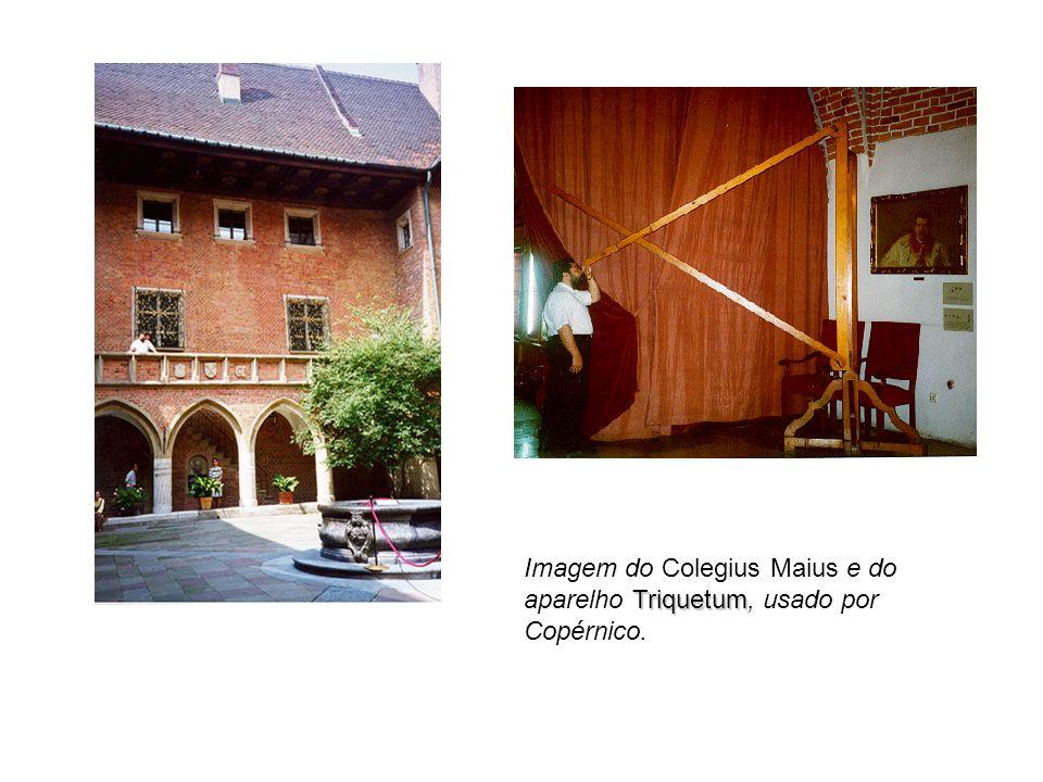 Triquetum Imagem do Colegius Maius e do aparelho Triquetum, usado por Copérnico.