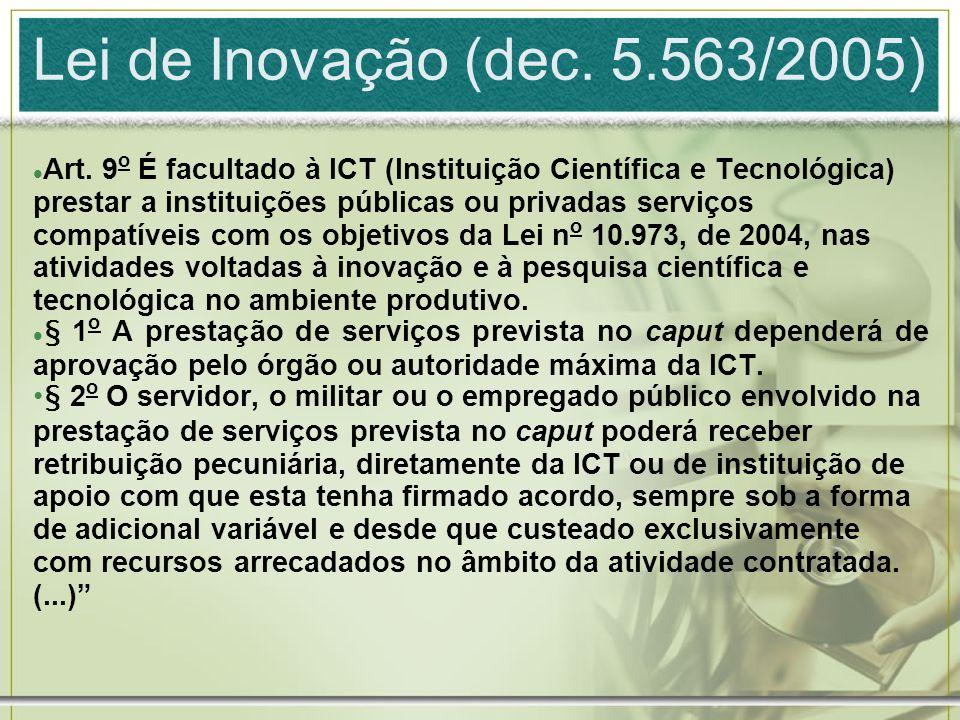 Lei de Inovação (dec. 5.563/2005) Art.
