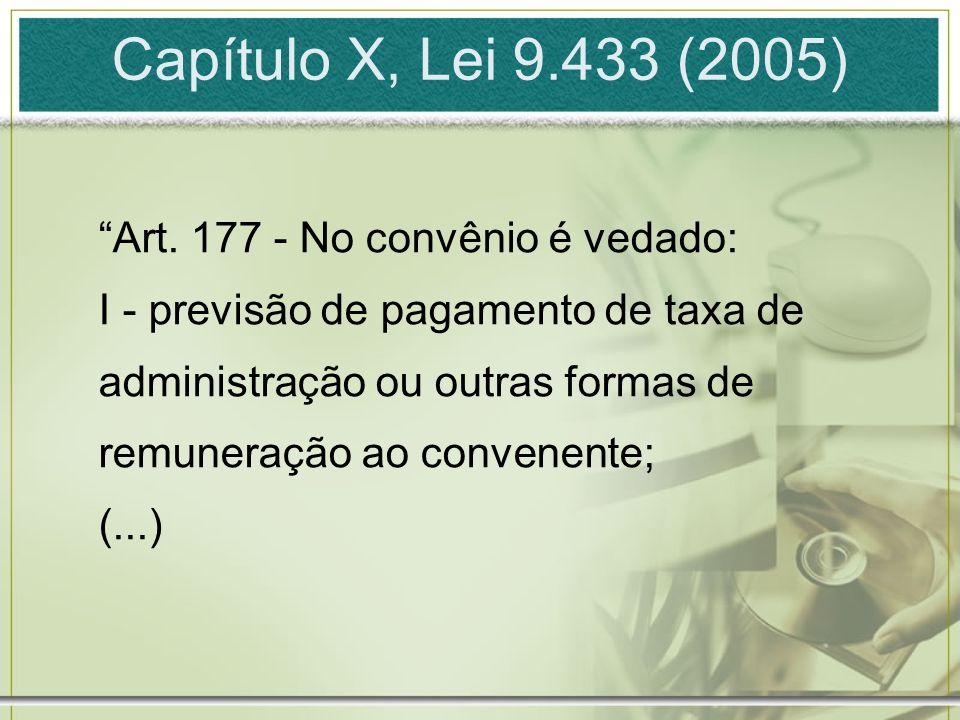 Capítulo X, Lei 9.433 (2005) Art.