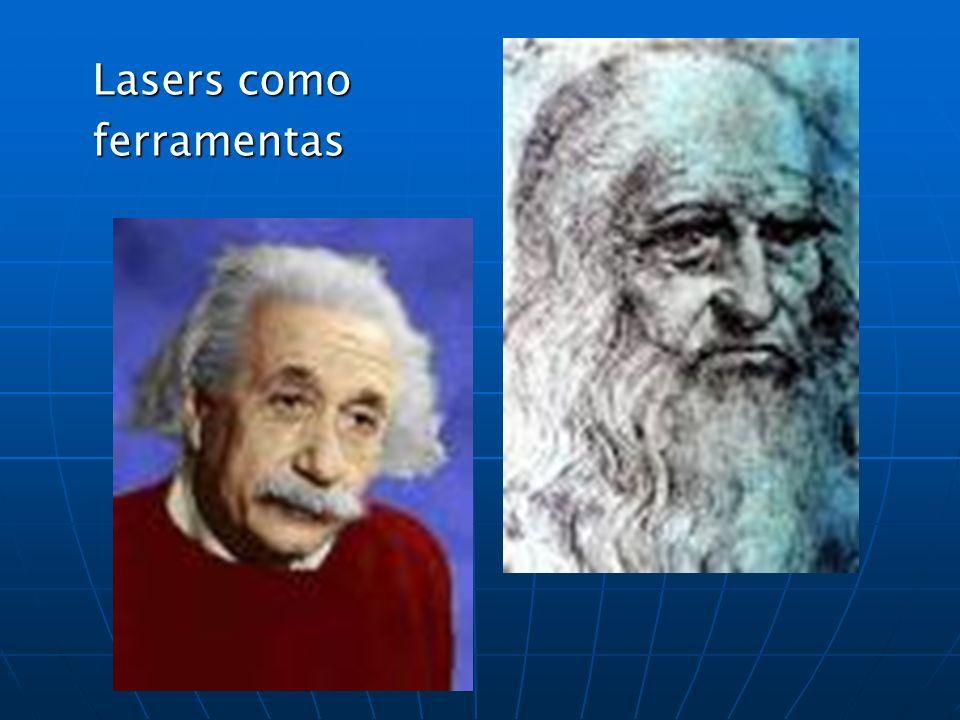 Lasers como ferramentas