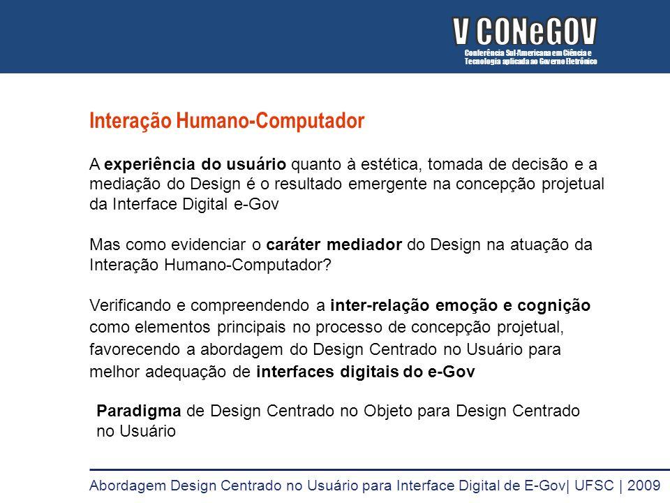 Interação Humano-Computador A experiência do usuário quanto à estética, tomada de decisão e a mediação do Design é o resultado emergente na concepção