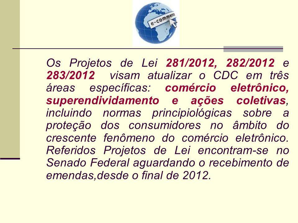 Os Projetos de Lei 281/2012, 282/2012 e 283/2012 visam atualizar o CDC em três áreas específicas: comércio eletrônico, superendividamento e ações cole