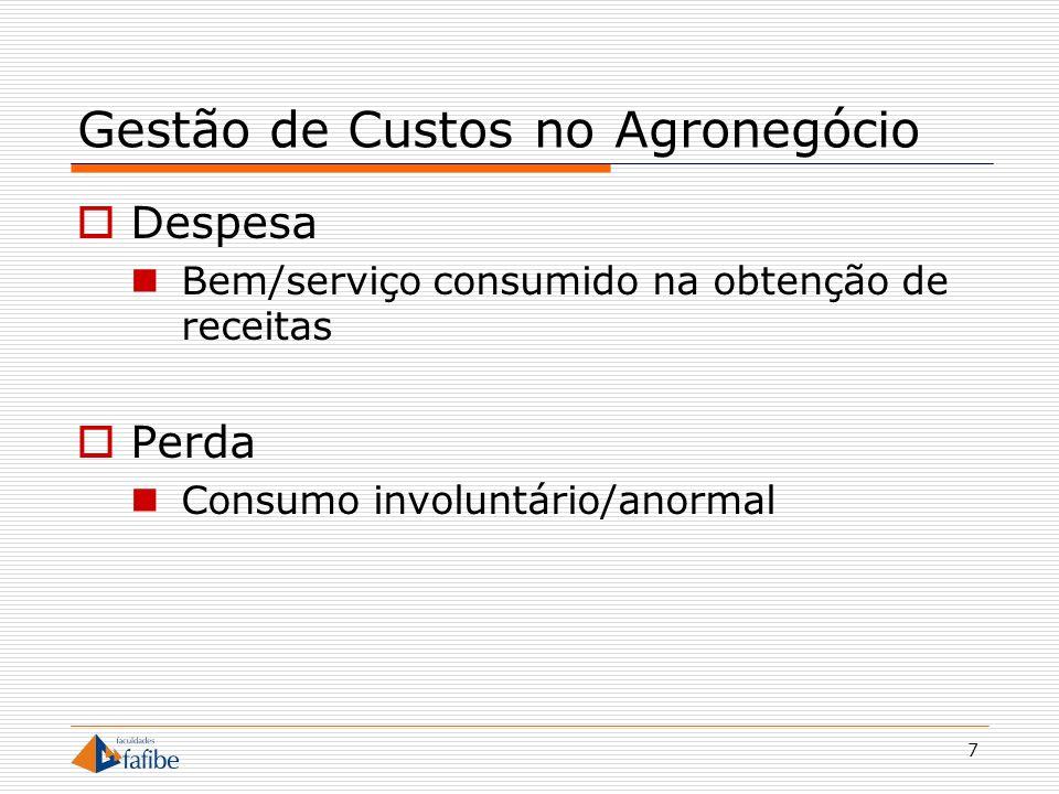 18 Gestão de Custos no Agronegócio Classificação das Atividades Agrícolas Culturas Temporárias Culturas Permanentes