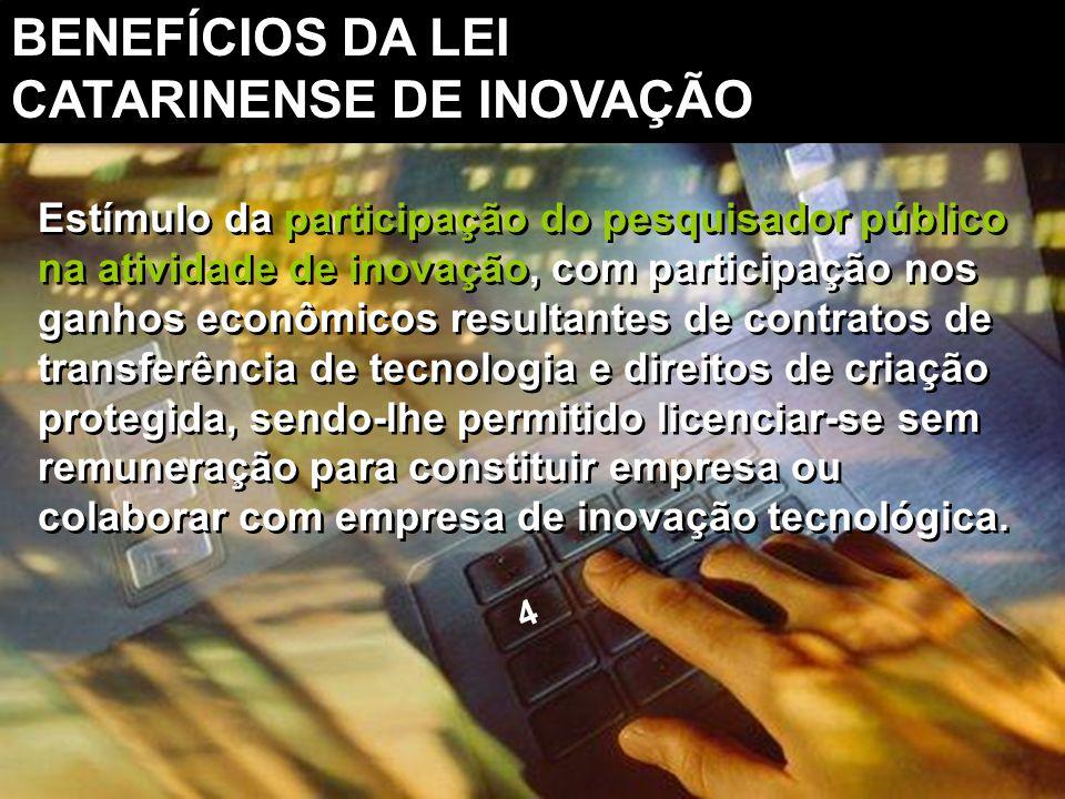 Estímulo da participação do pesquisador público na atividade de inovação, com participação nos ganhos econômicos resultantes de contratos de transferê
