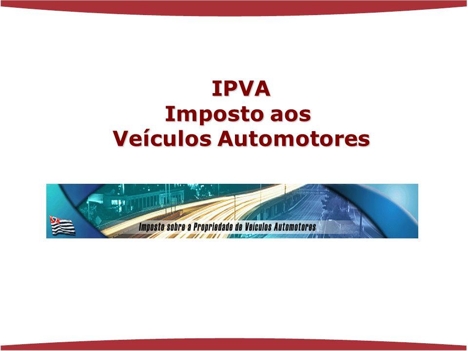 www.florenciaferrer.com.br IPVA Imposto aos Veículos Automotores