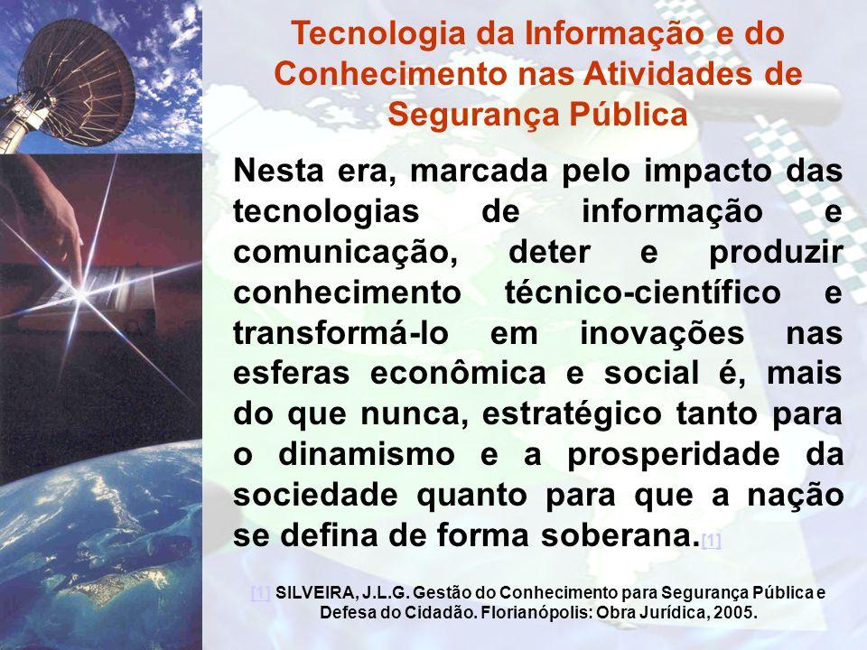 Nesta era, marcada pelo impacto das tecnologias de informação e comunicação, deter e produzir conhecimento técnico-científico e transformá-lo em inova