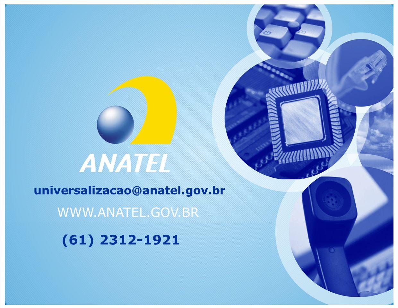 universalizacao@anatel.gov.br (61) 2312-1921