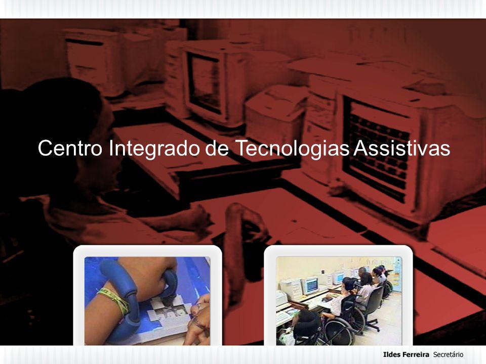 Centro Integrado de Tecnologias Assistivas