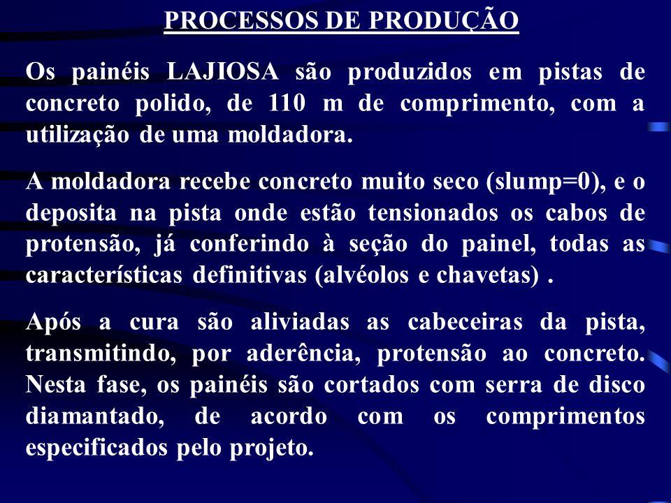 Os painéis LAJIOSA são produzidos em pistas de concreto polido, de 110 m de comprimento, com a utilização de uma moldadora. A moldadora recebe concret