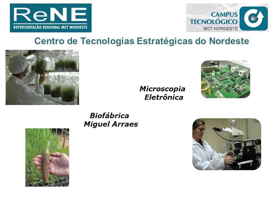 Centro de Tecnologias Estratégicas do Nordeste Biofábrica Miguel Arraes Microscopia Eletrônica