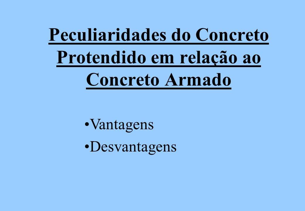 Disposições Construtivas: Os critérios estabelecidos para concreto armado relativos a dimensões mínimas, cobrimento e concreto da armadura, diretrizes para execução das armaduras, etc, valem também para as estruturas de concreto protendido Critérios estabelecidos de acordo com as especificações são encontrados na norma NBR 6118