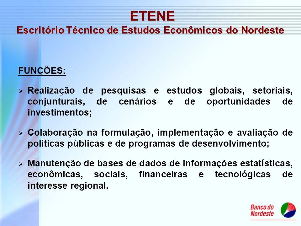 FUNÇÕES: Realização de pesquisas e estudos globais, setoriais, conjunturais, de cenários e de oportunidades de investimentos; Colaboração na formulaçã