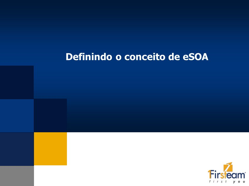 Definindo o conceito de eSOA