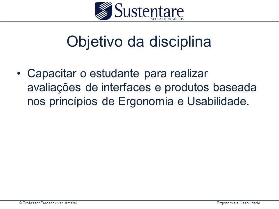 © Professor Frederick van Amstel Ergonomia e Usabilidade Modelos Conceituais.
