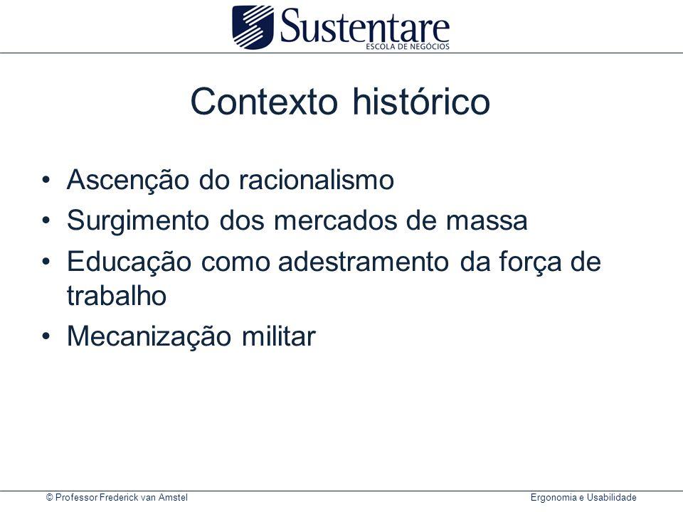 © Professor Frederick van Amstel Ergonomia e Usabilidade O ciclo da ação.