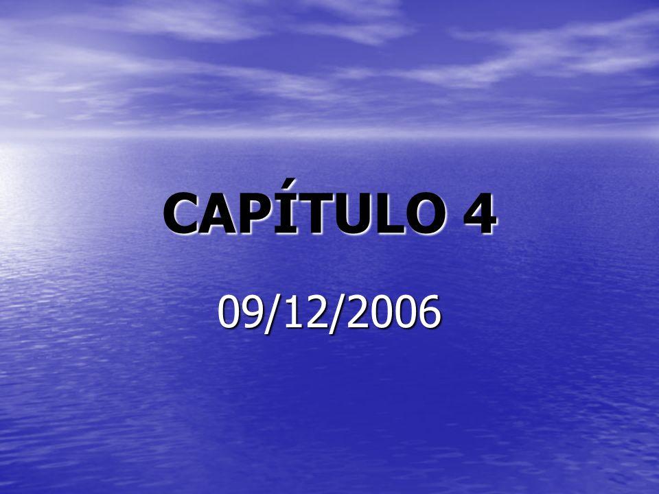 CAPÍTULO 4 09/12/2006