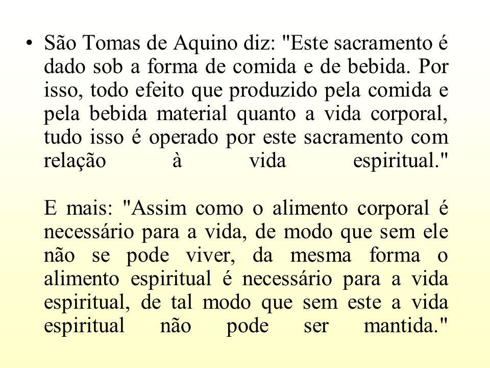 São Tomas de Aquino diz: