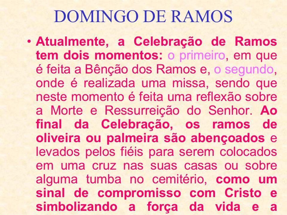 Atualmente, a Celebração de Ramos tem dois momentos: o primeiro, em que é feita a Bênção dos Ramos e, o segundo, onde é realizada uma missa, sendo que