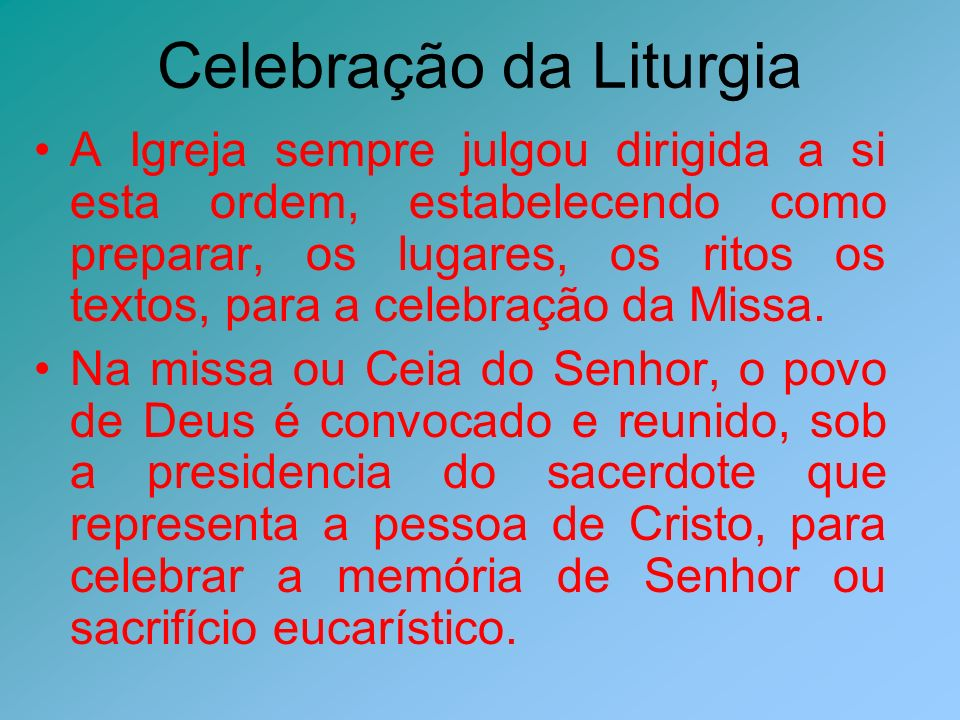 Espaços sagrados Presbitério Lugar ocupado pelo Sacerdote que preside e todos os ministros que servem na celebração litúrgica.