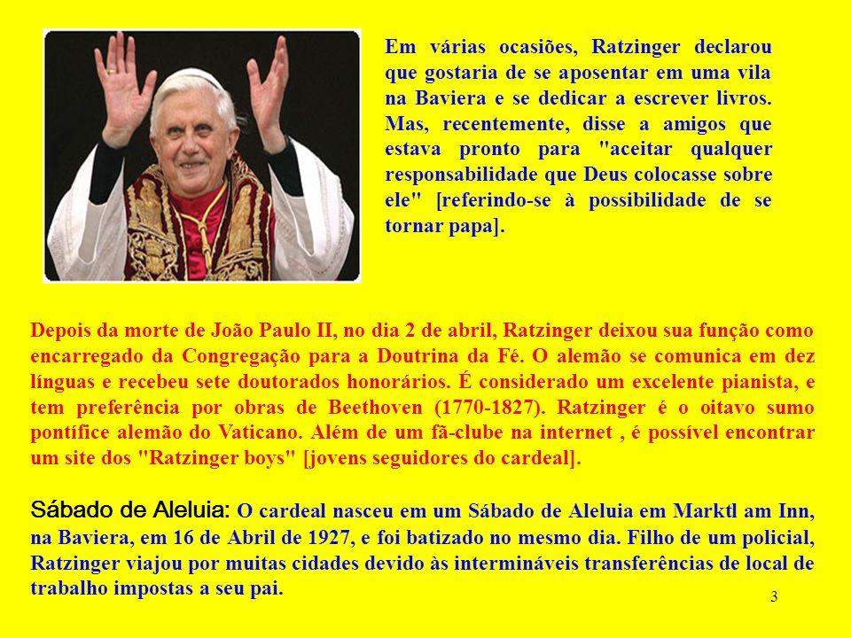 3 Depois da morte de João Paulo II, no dia 2 de abril, Ratzinger deixou sua função como encarregado da Congregação para a Doutrina da Fé.