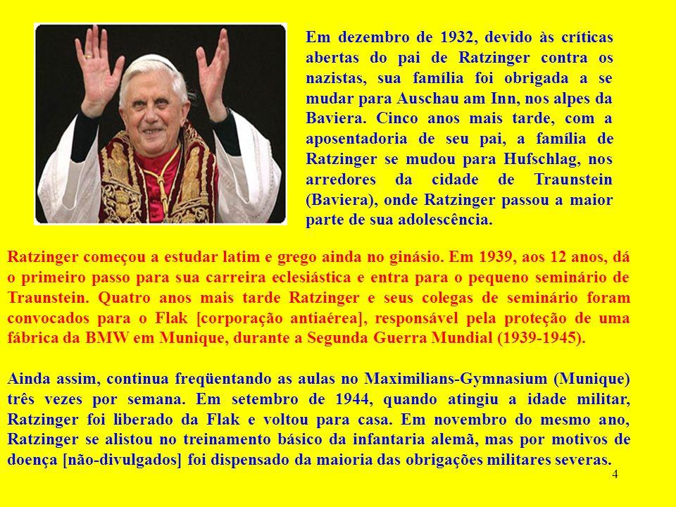 4 Ratzinger começou a estudar latim e grego ainda no ginásio.