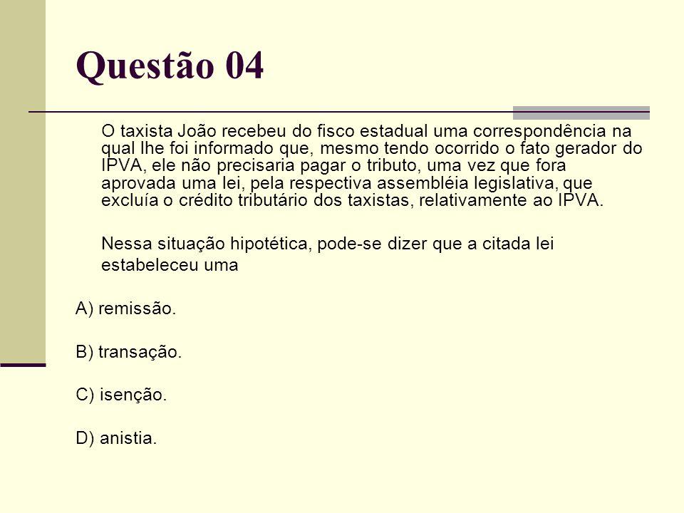 C) de ofício. Questão 03