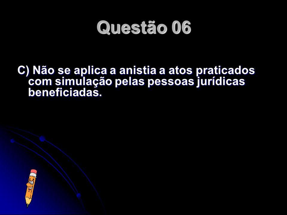 Considere-se que a União conceda anistia tributária abrangendo infrações cometidas por pessoas jurídicas domiciliadas em certa região brasileira, em r