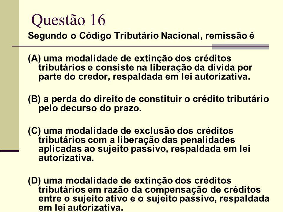 d) não responde pelas dívidas do alienante. Questão 15