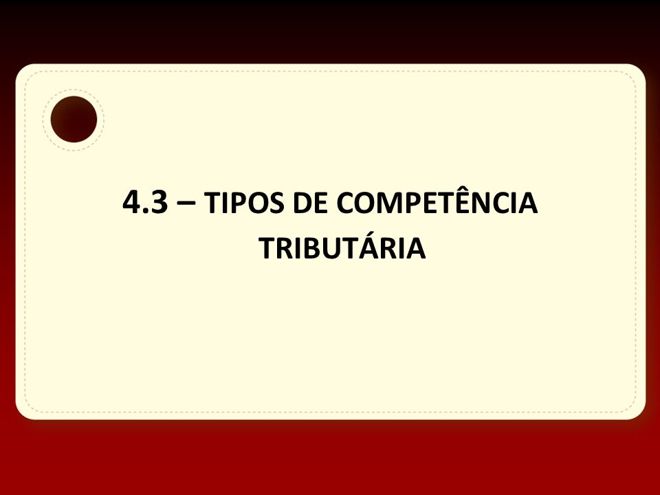 Unidade 5 Competência Tributária Nívea Cordeiro 2012