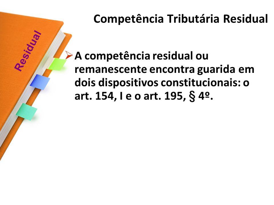 Art. 148. A União, mediante lei complementar, poderá instituir empréstimos compulsórios: Art. 149. Compete exclusivamente à União instituir contribuiç