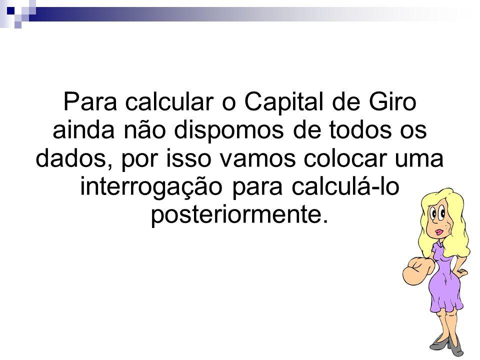 >>0 >>1 >> 2 >> 3 >> 4 >> 37 Investimentos Financeiros O capital de giro é uma quantia que a empresa deve ter à disposição para movimentar o dia-a- di